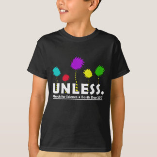 Cool Unless March for Science Earth Day T-Shirt 20