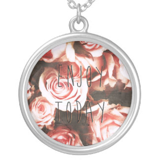"""Cool vintage roses """"Enjoy Today"""" Silver Plated Necklace"""