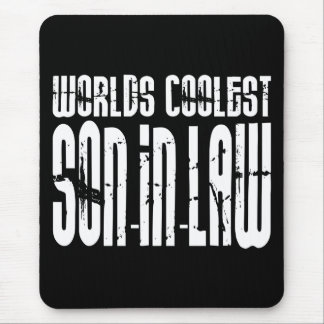 Cool Weddings Birthdays Worlds Coolest Son in Law Mouse Pad