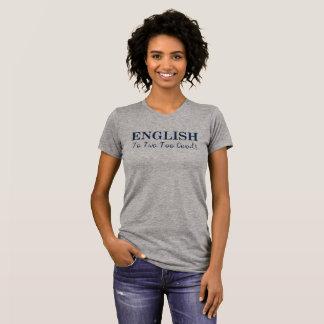 Cool Wordplay English T-Shirt