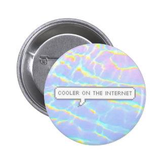 Cooler On The Internet 6 Cm Round Badge
