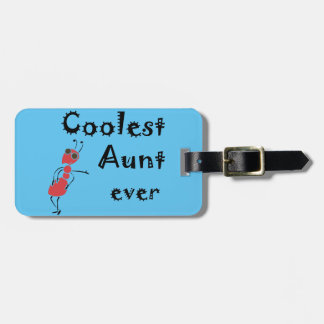 Coolest Aunt Ever Art Luggage Tag