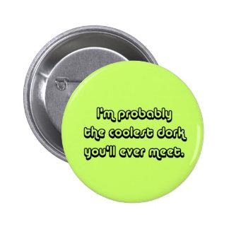 Coolest Dork Pinback Button