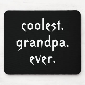 Coolest Grandpa Ever Mousepad