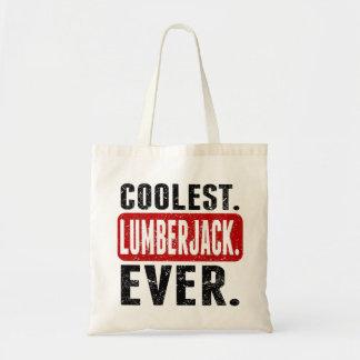 Coolest. Lumberjack. Ever. Tote Bag