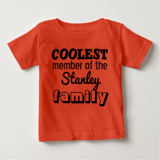Coolest member of the Family - Personalise it Baby T-Shirt