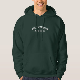 COOLEST MONKEY IN THE JUNGLE HOODIE