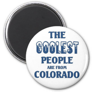 Coolest people are from Colorado 6 Cm Round Magnet