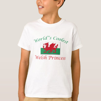 Coolest Welsh Princess T-Shirt