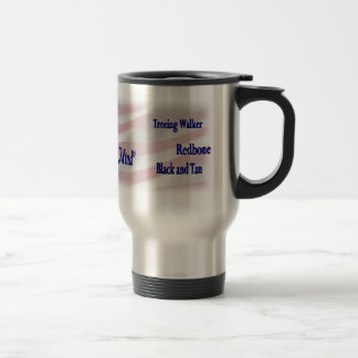 Coonhound Lovers Gifts Travel Mug