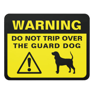 Coonhound Silhouette Funny Guard Dog Warning Door Sign