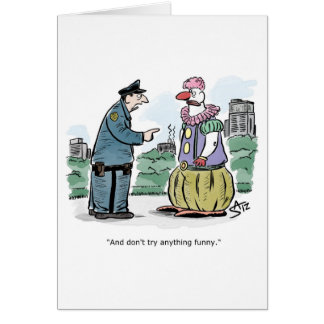 Cop talking to funny clown card