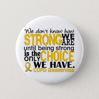 COPD How Strong We Are 6 Cm Round Badge