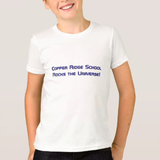 Copper Ridge School Rocks the Universe! T-Shirt