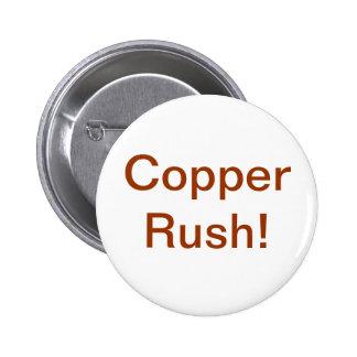 Copper Rush Button
