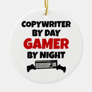 Copywriter by Day Gamer by Night Ceramic Ornament