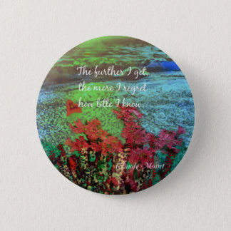 Coral ,Flowers and good message. 6 Cm Round Badge