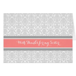 Coral Grey Damask Thank You Bridesmaid Sister Card