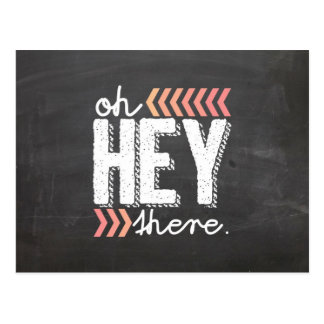 coral Hey There chalkboard postcard