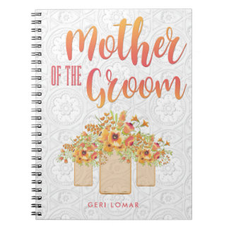 Coral Mason Jar Floral Mother of the Groom Notebooks