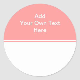 Coral pink with white area and text. round sticker