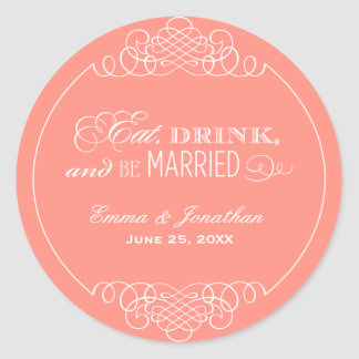 Coral Wedding Monogram | Eat Drink & Be Married Classic Round Sticker