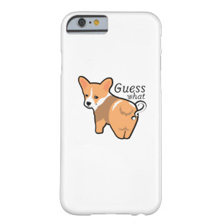 Corgi Butt Dogs Love Pet Puppy Dog Funny Barely There iPhone 6 Case