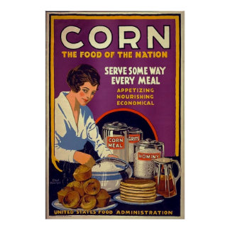 Corn ~ The Food of the Nation ~ Vintage WW1 Poster