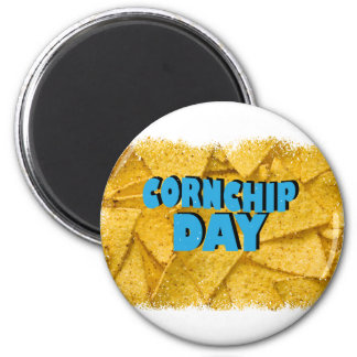Cornchip Day - Appreciation Day Magnet