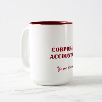 """CORPORATE ACCOUNTANT"" Two-Tone COFFEE MUG"