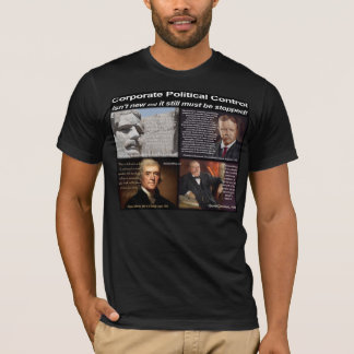 Corporate Political Control T-shirt