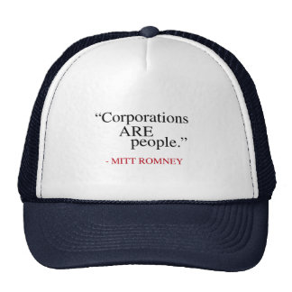 Corporations are People Trucker Hat