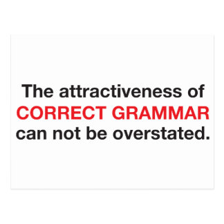 Correct Grammar is attractive! Postcard