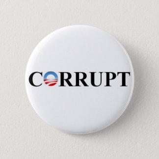 CORRUPT 6 CM ROUND BADGE