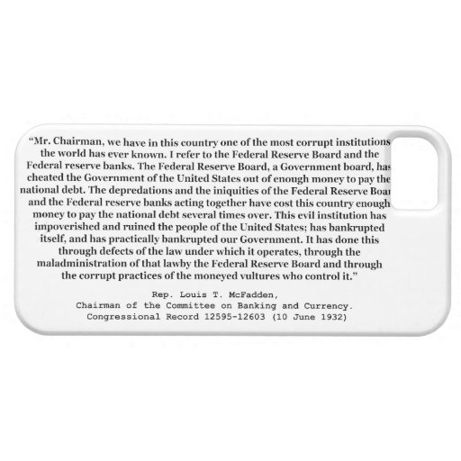 Corrupt Federal Reserve Quote by Louis T McFadden iPhone 5 Case
