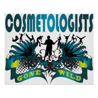 Cosmetologists Gone Wild Print