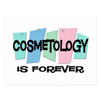 Cosmetology Is Forever Postcard