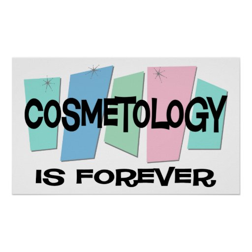Cosmetology Is Forever Print