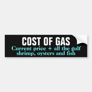 COST OF GAS BP OIL SPILL GULF BUMPER STICKER