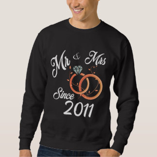 Costume For Husband Wife Since 2011. Sweatshirt