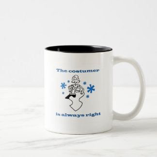 Costumer is Always Right Sewing Woman Two-Tone Coffee Mug