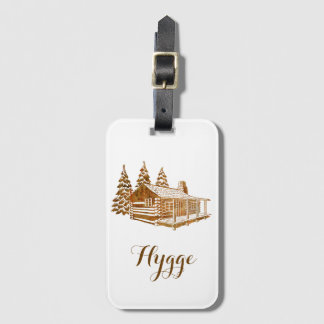 Cosy Log Cabin - Hygge or your own text Luggage Tag
