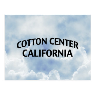 Cotton Center California Post Cards