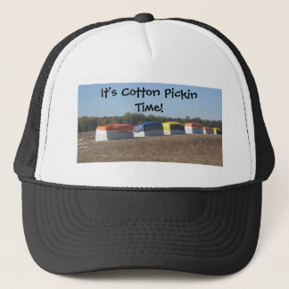 Cotton Pickin Time Trucker Hat