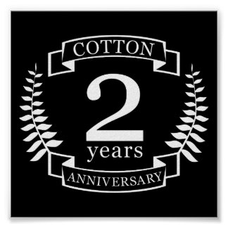 Cotton wedding anniversary 2 years married poster