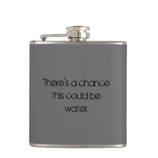 Could Be Water Hip Flask