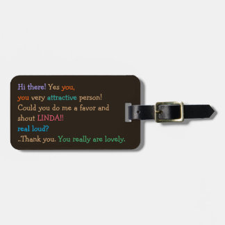 Could You Shout My Name Funny Personalized Custom Bag Tag