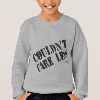 Couldn't Care Less-light print Sweatshirt