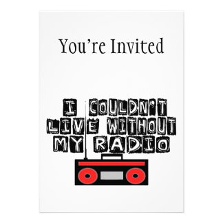 Couldn't Live Without My Radio Custom Announcement