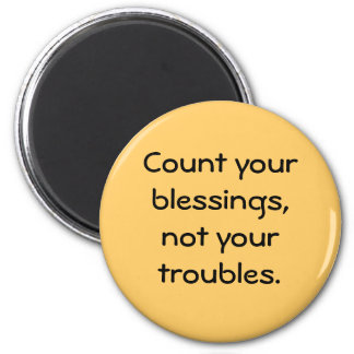 count your blessings 6 cm round magnet